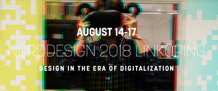 Norddesign 2018 conference August 14-17, Linköping